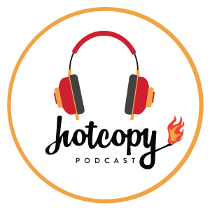 HOT COPY PODCAST